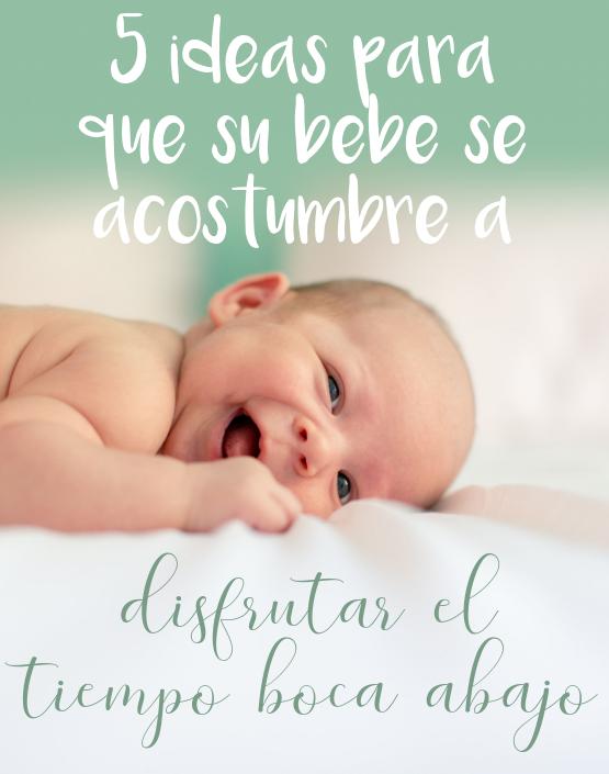 5 ideas para que su bebé se acostumbre a disfrutar el tiempo boca abajo